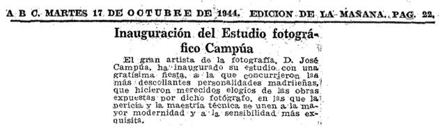 En la sección de Informaciones de Madrid, el diario ABC dio cuenta de la apertura del estudio fotográfico de Campúa en el número 32 de la entonces llamada Avenida de José Antonio, la Gran Vía.